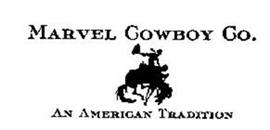 MARVEL COWBOY CO. AN AMERICAN TRADITION