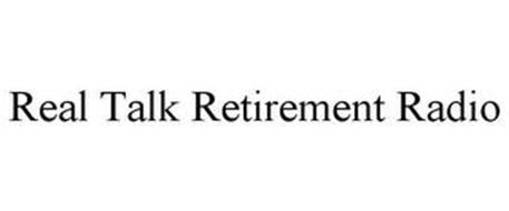 REAL TALK RETIREMENT RADIO