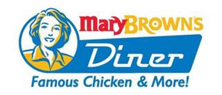 MARYBROWN'S DINER FAMOUS CHICKEN & MORE!