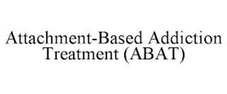 ATTACHMENT-BASED ADDICTION TREATMENT (ABAT)
