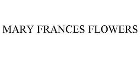 MARY FRANCES FLOWERS