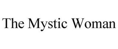 THE MYSTIC WOMAN