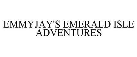 EMMYJAY'S EMERALD ISLE ADVENTURES