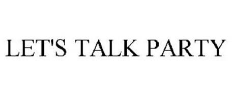 LET'S TALK PARTY