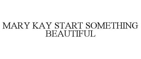 MARY KAY START SOMETHING BEAUTIFUL