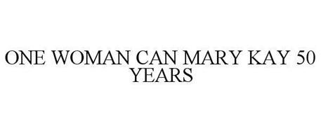 ONE WOMAN CAN MARY KAY 50 YEARS