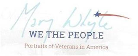 MARY WHYTE WE THE PEOPLE PORTRAITS OF VETERANS IN AMERICA