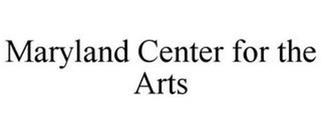 MARYLAND CENTER FOR THE ARTS