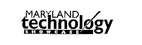 MARYLAND TECHNOLOGY SHOWCASE