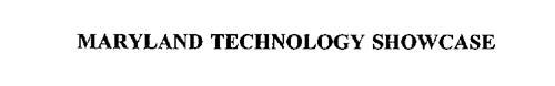 MARYLAND TECHNOLOGY SHOWCASE