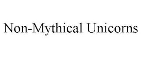 NON-MYTHICAL UNICORNS