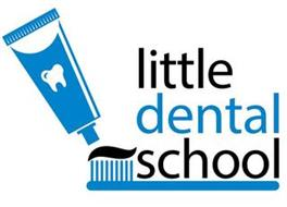 LITTLE DENTAL SCHOOL