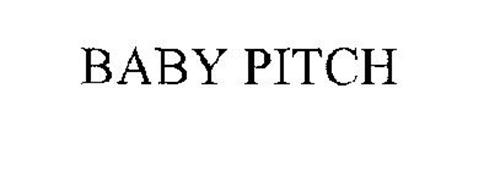 BABY PITCH