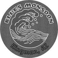 BLUES MONSOON KINGMAN, AZ