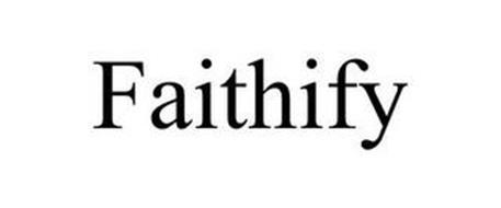 FAITHIFY