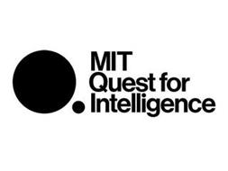 MIT QUEST FOR INTELLIGENCE