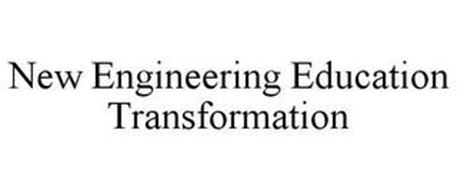 NEW ENGINEERING EDUCATION TRANSFORMATION