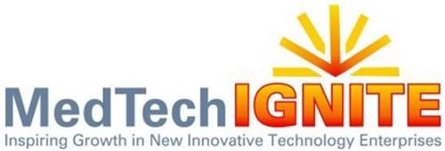 MEDTECH IGNITE INSPIRING GROWTH IN NEW INNOVATIVE TECHNOLOGY ENTERPRISE