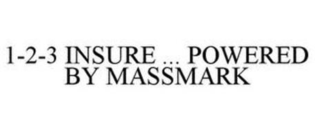 1-2-3 INSURE ... POWERED BY MASSMARK