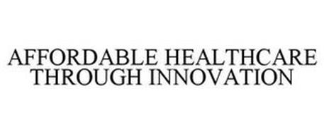 AFFORDABLE HEALTHCARE THROUGH INNOVATION