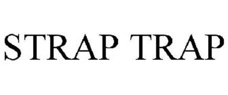 STRAP TRAP