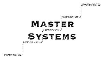 MASTER SYSTEMS
