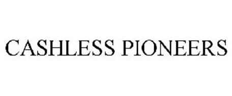 CASHLESS PIONEERS