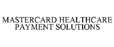 MASTERCARD HEALTHCARE PAYMENT SOLUTIONS