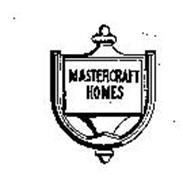 MASTERCRAFT HOMES