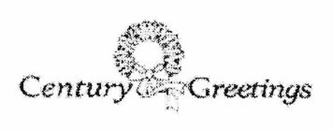 CENTURY GREETINGS