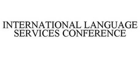INTERNATIONAL LANGUAGE SERVICES CONFERENCE