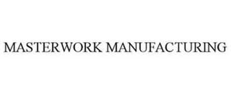MASTERWORK MANUFACTURING