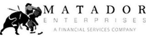 MATADOR ENTERPRISES A FINANCIAL SERVICES COMPANY