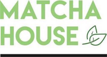 MATCHA HOUSE