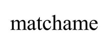 MATCHAME