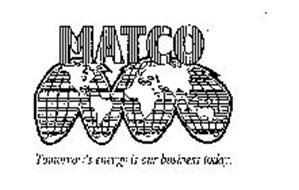 MATCO TOMORROW'S ENERGY IS OUR BUSINESS TODAY.