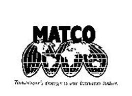 MATCO TOMORROW'S ENERGY IS OUR BUSINESSTODAY.