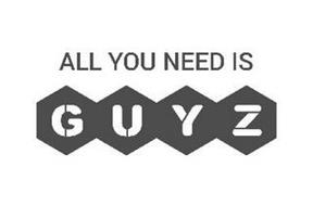 ALL YOU NEED IS GUYZ