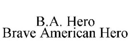 B.A. HERO BRAVE AMERICAN HERO