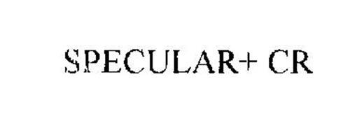 SPECULAR+ CR