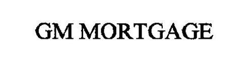 GM MORTGAGE
