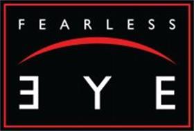 FEARLESS EYE