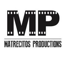 MP MATRECITOS PRODUCTIONS