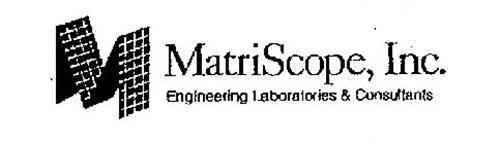 M MATRISCOPE, INC. ENGINEERING LABORATORIES & CONSULTANTS