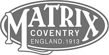MATRIX COVENTRY ENGLAND. 1913