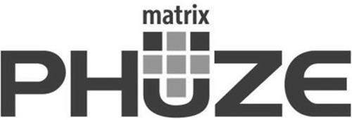 MATRIX PHUZE