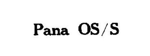 PANA OS/S