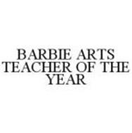 BARBIE ARTS TEACHER OF THE YEAR