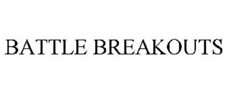 BATTLE BREAKOUTS