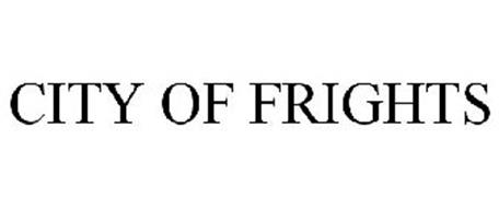 CITY OF FRIGHTS